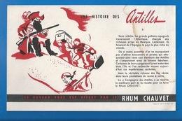 BUVARD -  RHUM CHAUVET - UNE HISTOIRE DES ANTILLES - II - Liquor & Beer