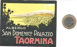 ETIQUETA DE HOTEL  - ALBERGO SAN DOMENICO PALAZZO  -TAORMINA  -SICILIA - Hotel Labels