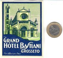 ETIQUETA DE HOTEL  - GRAND HOTEL BASTIANI  -GROSSETO  -ITALIA - Hotel Labels