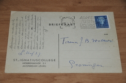 77-   ST.IGNATIUSCOLLEGE - AMSTERDAM ZUID - 1952 - Kaarten