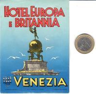 ETIQUETA DE HOTEL  - HOTEL EUROPA E BRITANNIA  -VENEZIA  -ITALIA - Hotel Labels