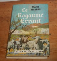 Marie Mauron. Le Royaume Errant. 1970. - Provence - Alpes-du-Sud