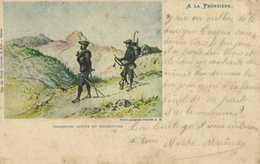 Militaria Illustrateur A LA FRONTIERE  Chasseurs Alpins En Manoeuvre RV  Cachet Tresor Et Postes 44 - Manovre