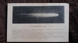 CPA LA COMETE DE 1914 COINCIDENCE ENTRE APPARITION ET GRANDS FAITS DE L HISTOIRE  PRESAGE DE LE FIN DE L EMPIRE ALLEMAND - Astronomia