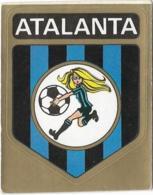 SCUDETTO ATALANTA PANINI 1972/73 N° 18 Nuovo Con Velina - Panini