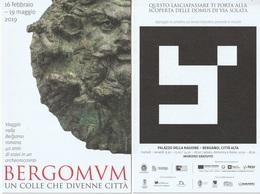 BERGOMUM Un Colle Che Divenne Città - Mostra Palazzo Della Ragione, Bergamo Alta - Musei