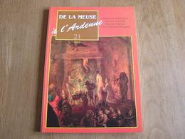 DE LA MEUSE A L ARDENNE N° 21 Régionalisme Baronville Rochefort Sorcellerie Sabbath Wallonie Pierre Napoléon Bonaparte - Bélgica