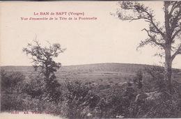 88-LE BAN DE SAPT- VUE D'ENSEMBLE DE A TETE DE LA FONTENELLE - Non Classés