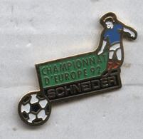 Pin's Football Soccer équipe De France Euro 92 Championnat D'Europe 1992 Schneider - Football