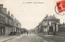 ALBERT, La Route De Bapaume - Albert
