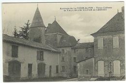 Vieux Château De VALLIN à St SAINT VICTOR DE CESSIEU - Environs De LA TOUR DU PIN. (Vialatte) - Other Municipalities