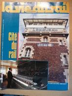 Vie Du Rail  2041 1986 Longueau Atelier Gare Cité Des Cheminots Histoire Mauritanie Zouérate - Trains