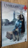 L'Ambulance 13, Tome 2: Au Nom Des Hommes (ÉO) - Books, Magazines, Comics