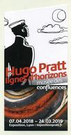 Lot De 4 Flyers Expo Musée Des Confluences Lyon 2019 : Hugo Pratt Corto Maltese, Yokai Japon, Insectes... Voir 4 Images - Programmes