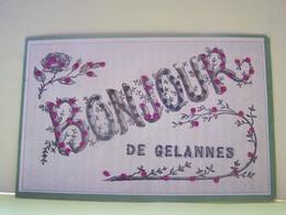 """GELANNES (AUBE) CARTE FANTAISIE. BONJOUR DE......     100_7471""""b"""" - France"""