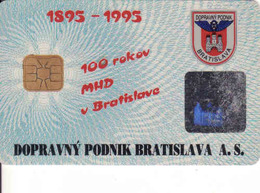 Slovakia - Slovaquie, Transport Chip Card Bratislava,  100 Annee Transport En Bratislava, Gebraucht-oblitérée - Engine