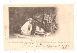 Ancienne Mode De Fabrication Du Fromage Du Cantal--(D.284) - Non Classés