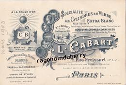 CARTE PUBLICITAIRE - 75 - PARIS (3ème) - L. CABART 4 Rur Froissart SPECIALITE De CYLINDRES En VERRE - RARE - 1903 - Publicité