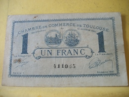 A839 - UN FRANC CHAMBRE DE COMMERCE DE TOULOUSE - 1924 - SERIE N° 411085 - Camera Di Commercio