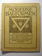 MODERNE BAUFORMEN - REVUE ALLEMANDE D' ARCHITECTURE - N°1 De 1910 Très Illustrée Belle Facture Très Nombreuses Planches - Revues & Journaux