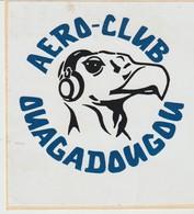 C.P. - AUTOCOLLANT - AERO-CLUB - OUAGADOUGOU - Pubblicitari