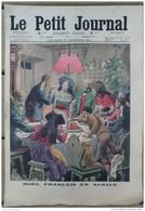 1914  LE PETIT JOURNAL - NOEL FRANCAIS  EN ALSACE - UN SERBE BRULÉ VIF PAR LES AUTRICHIENS - Journaux - Quotidiens