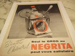 ANCIENNE PUBLICITE BIENTOT L HIVER  RHUM NEGRITA 1958 - Alcools