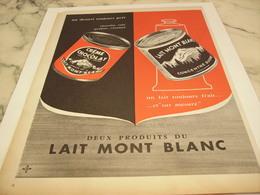 ANCIENNE PUBLICITE DEUX PRODUITS DU LAIT MONT BLANC 1958 - Afiches