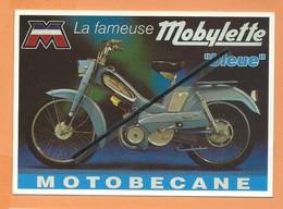 """Carte Moderne - - Réclame - Motobécane - """"La Fameuse Mobylette Bleue - Collection Centenaire Editions - Cartes Postales"""