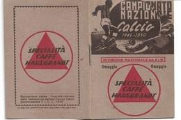 CAMPIONATO NAZ.DI CALCIO1949-50-SERIE A-B-OPUSCOLO DI 8 PAGcm.10x7 2 SCAN 28866-67 - Football