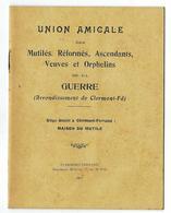GUERRE 1914-1918  UNION AMICALE DES MUTILES,REFORMES,ASCENDANTS,VEUVES ET ORPHELINS DE LA GUERRE: 3 Documents - 1914-18