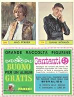 CANTANTI 1969 MORANDI-FERRER-BUONO ALBUM NUOVE - Panini