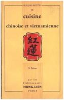 CUISINE CHINOISE ET VIETNAMIENNE -3è EDITION -ET HONG-LIEN  PARIS - Livres, BD, Revues