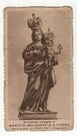 Santino Antico Maria SS Della Quercia Di Visora Da Conflenti - Catanzaro - Religione & Esoterismo