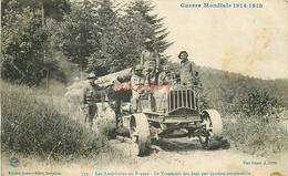 WW 88 BRUYERES. Guerre 1914 Les Américains En France Transport Des Bois Par Camions Automobiles - Bruyeres