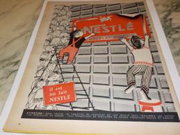 ANCIENNE PUBLICITE IL EST AU LAIT CHOCOLAT  NESTLE 1958 - Afiches