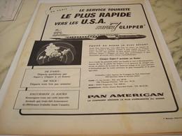 ANCIENNE PUBLICITE SUPER 7 CLIPPER PAN AMERICAN   1958 - Pubblicità
