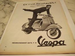 ANCIENNE  PUBLICITE CA C EST FORMIDABLE GILBERT BECAUD ET SCOOTER VESPA 1958 - Advertising