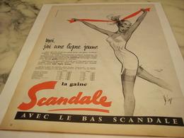 ANCIENNE  PUBLICITE MOI J AI UNE LIGNE JEUNE GAINE SCANDALE  1958 - Vintage Clothes & Linen