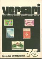 Versari Giancarlo, Catalogo Commerciale 1975, Italia, Vaticano, San Marino, Comunità Europea, SMOM. - Italia