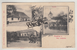 Pozdrau Z Vel. Lukova (Kostel/Skola) - Tsjechië