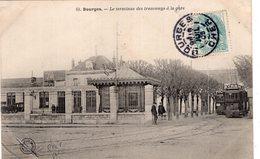 2690 Cpa 18 Bourges - Le Terminus Des Tramways à La Gare - Bourges