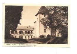 ALBY - Chateau De Mont-Pont. - Alby-sur-Cheran