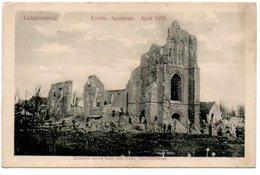 LANGHEMARCQ. KIRCHE AEUSSERES. APRIL 1915. - Langemark-Poelkapelle