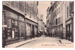 MONTELIMAR - Grand'Rue (carte Animée) - Montelimar