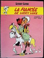 BD LUCKY LUKE - 54 - La Fiancée De Lucky Luke - Rééd. Publicitaire Flanby 2008 - Lucky Luke