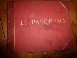 LE PANORAMA Des Merveilles (FRANCE- BELGIQUE - SUISSE - ALGERIE - Et TUNISIE ) Par Neurdein Frères - Photographie