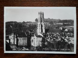 L17/232 Suisse. Fribourg. St Nicolas Et L'Hotel De Ville - FR Fribourg
