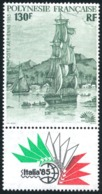 POLYNESIE 1985 - Yv. PA 189 ** SUP Avec Vignette  Cote= 5,50 EUR - Expo Phil. Intern. Italia'85  ..Réf.POL23712 - Airmail