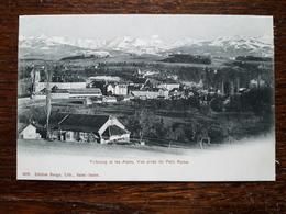 L17/236 Suisse. Fribourg Et Les Alpes. Vue Prise Du Petit Rome - FR Fribourg